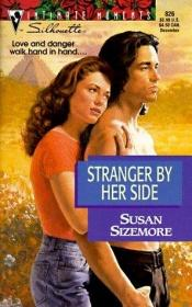 book cover of Stranger by Her Side by Susan Sizemore