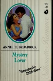 book cover of Mystery Lover (Silhouette Romance 533) by Annette Broadrick