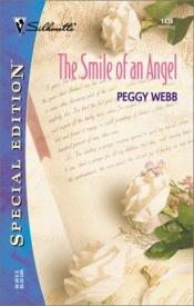 book cover of Smile Of An Angel (The Westmoreland Diaries) (Silhouette Special Edition No 1436) by Peggy Webb