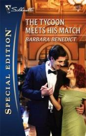 book cover of The Tycoon Meets His Match by Barbara Benedict