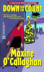 book cover of Down For The Count by Maxine O'Callaghan