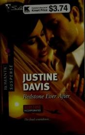book cover of Redstone Ever After (Silhouette Romantic Suspense) by Justine Davis