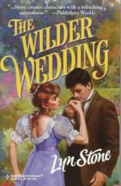 book cover of The Wilder Wedding by Lyn Stone