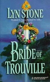 book cover of Bride Of Trouville (Harlequin Historical #467) by Lyn Stone