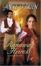 book cover of The Runaway Heiress by Anne O'Brien