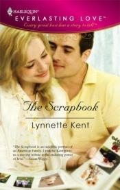 book cover of The Scrapbook by Lynnette Kent