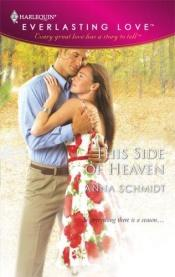 book cover of This Side Of Heaven (Harlequin Everlasting Love) by Anna Schmidt