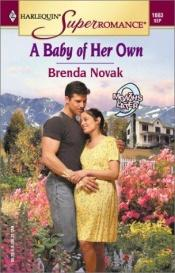 book cover of A Baby Of Her Own (Harlequin Superromance, No. 1083) by Brenda Novak
