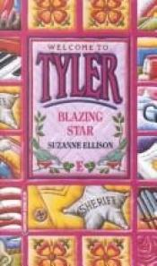 book cover of Tyler #5: Blazing Star (Tyler, No 5) by Suzanne Ellison