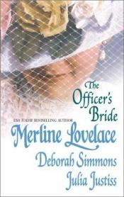 book cover of Officer'S Bride by Merline Lovelace