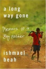 book cover of A Long Way Gone by Ishmael Beah