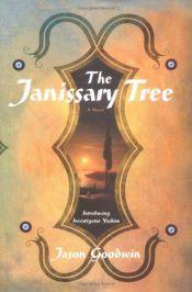 book cover of The Janissary Tree by Jason Goodwin