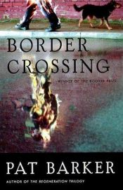 book cover of Border Crossing by Pat Barker