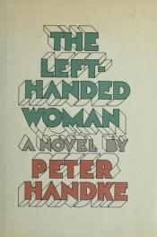 book cover of The left-handed woman by Peter Handke