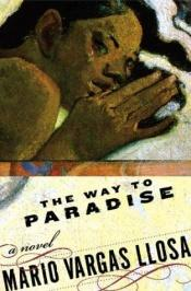 book cover of The Way to Paradise by Mario Vargas Llosa