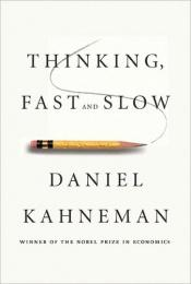 book cover of Thinking, Fast and Slow by Daniel Kahneman