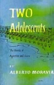 book cover of Two Adolescents by Alberto Moravia