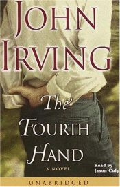 book cover of The Fourth Hand by John Irving