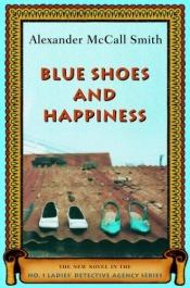book cover of Blue Shoes and Happiness by Alexander McCall Smith