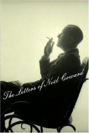 book cover of The Letters of Noël Coward by Noel Coward