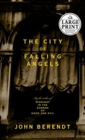 book cover of The City of Falling Angels by John Berendt