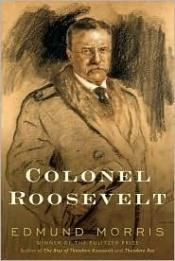 book cover of Colonel Roosevelt (No.3) by Edmund Morris