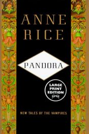 book cover of Pandora by Anne Rice