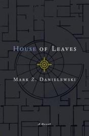 book cover of House of Leaves by Mark Z. Danielewski