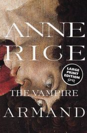 book cover of The Vampire Armand by Anne Rice