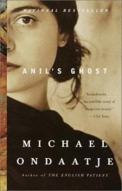book cover of Anil's Ghost by Майкл Ондатже