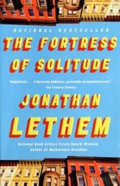 book cover of The Fortress of Solitude by Jonathan Lethem