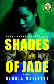book cover of Shades of Jade (Strivers Row) by Gloria Mallette
