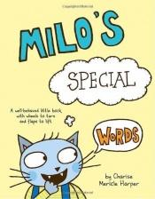 book cover of Milo's Special Words by Charise Mericle Harper