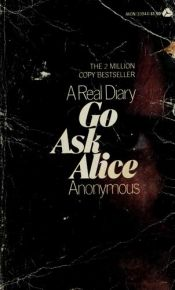 book cover of Go ask Alice by Anonymous