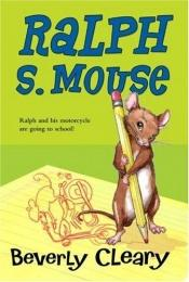 book cover of Ralph S. Mouse by Beverly Cleary
