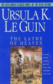 book cover of The Lathe of Heaven by Ursula K. Le Guin