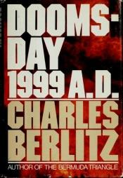 book cover of 1999, l'apocalypse ? by Charles Berlitz