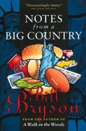 book cover of Notes from a Big Country by Bill Bryson