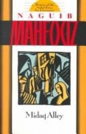 book cover of Midaq Alley by Naguib Mahfouz