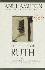 book cover of The Book of Ruth by Jane Hamilton