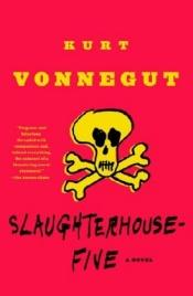 book cover of Slaughterhouse-Five by Kurt Vonnegut