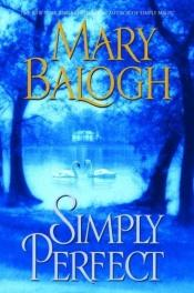 book cover of Simply Perfect by Mary Balogh