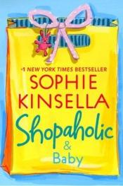 book cover of Shopaholic & Baby (Shopaholic) (#5 in series) by Sophie Kinsella