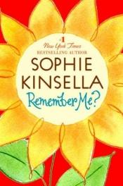 book cover of Remember Me? by Sophie Kinsella