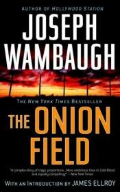 book cover of The Onion Field by Joseph Wambaugh