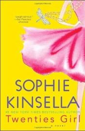 book cover of Twenties Girl: A Novel AYAT 07 by Sophie Kinsella
