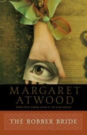 book cover of The Robber Bride by Margaret Atwood