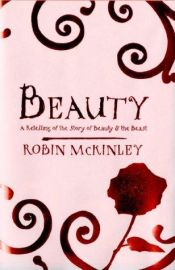 book cover of Beauty: A Retelling of the Story of Beauty and the Beast by Robin McKinley