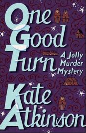 book cover of One Good Turn by Kate Atkinson