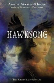 book cover of Hawksong by Amelia Atwater-Rhodes